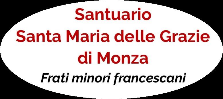 Santuario Santa Maria delle Grazie – Francescani – Monza